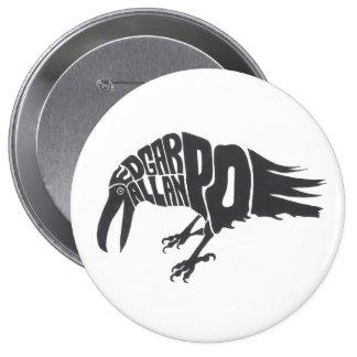 Edgar Allen Poe - el cuervo Pin Redondo De 4 Pulgadas