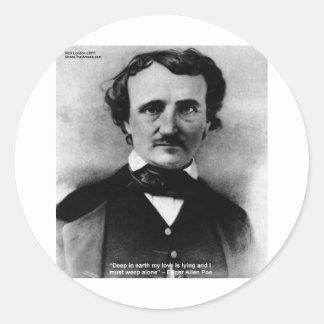 """Edgar Allen Poe """"llora solamente"""" los regalos de Etiquetas Redondas"""