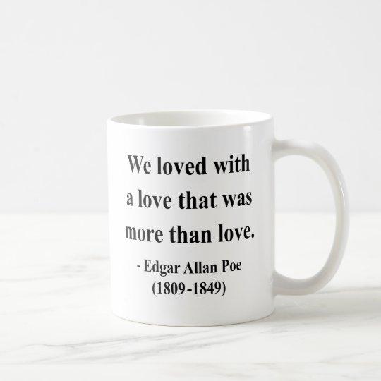Edgar Allen Poe Quote 12a Coffee Mug