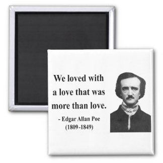 Edgar Allen Poe Quote 12b 2 Inch Square Magnet