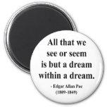 Edgar Allen Poe Quote 1a 2 Inch Round Magnet