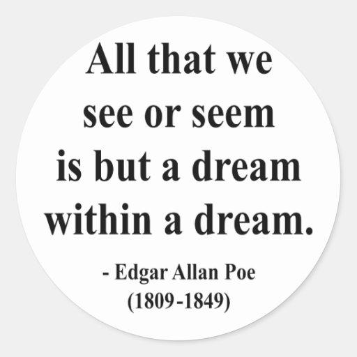 Edgar Allen Poe Quote 1a Classic Round Sticker