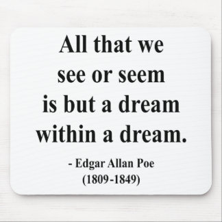 Edgar Allen Poe Quote 1a Mouse Pad