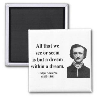 Edgar Allen Poe Quote 1b 2 Inch Square Magnet