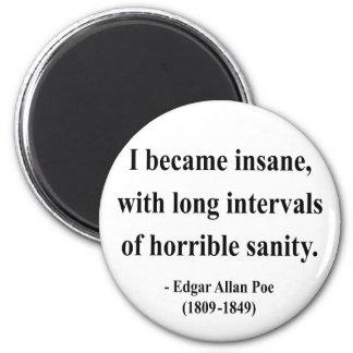 Edgar Allen Poe Quote 2a 2 Inch Round Magnet