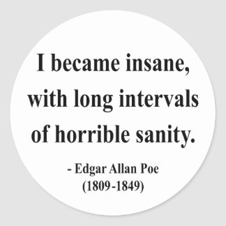 Edgar Allen Poe Quote 2a Classic Round Sticker