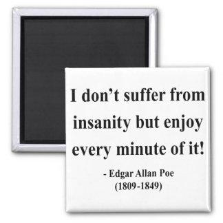 Edgar Allen Poe Quote 6a 2 Inch Square Magnet