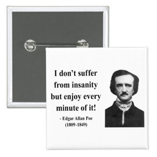 Edgar Allen Poe Quote 6b Buttons