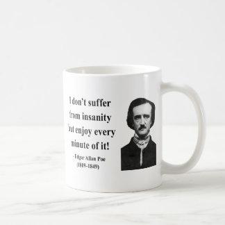 Edgar Allen Poe Quote 6b Classic White Coffee Mug