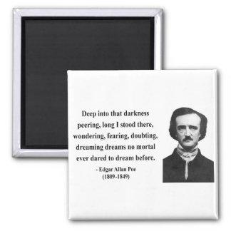 Edgar Allen Poe Quote 8b 2 Inch Square Magnet