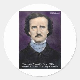 """Edgar Allen Poe regalos y tarjetas de la cita """"del Pegatina Redonda"""