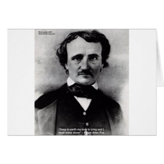 "Edgar Allen Poe ""Weep Alone"" Love Quote Gifts Card"