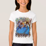 Edgar Degas - Dancers In Blue - Ballet Dance Lover T-Shirt