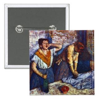 Edgar Degas - Two cleaning women Pinback Buttons