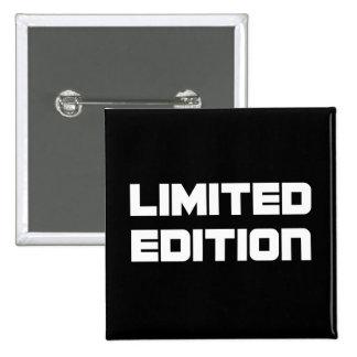 Edición limitada pin cuadrado