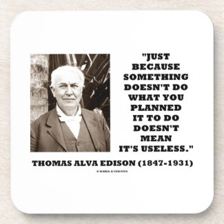 Edison Doesn't Do Planned Doesn't Mean Useless Beverage Coasters