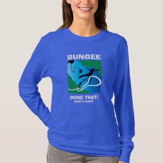 Edit date & location, bungy jump T-Shirt