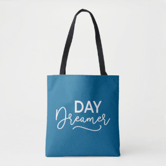 Editable Background Color Modern Day Dreamer Tote Bag