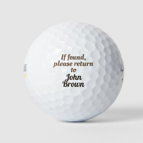 Editable your name. If found, please return to Golf Balls