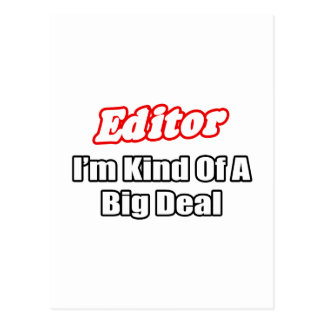 Editor...Big Deal Postcard