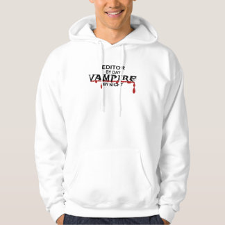 Editor by Day, Vampire by Night Hoodie