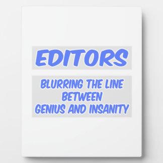 Editor Joke .. Genius and Insanity Plaque