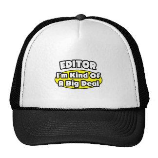 Editor = Kind of a Big Deal Trucker Hat