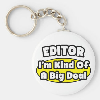 Editor = Kind of a Big Deal Keychain