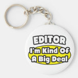 Editor = Kind of a Big Deal Keychains