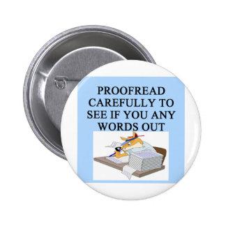 EDITOR proofreader joke 2 Inch Round Button