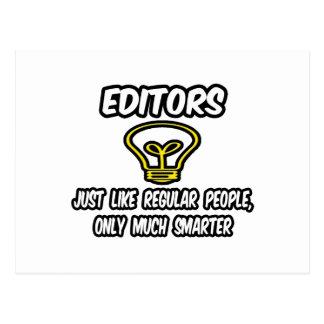 Editors...Like Regular People, Only Smarter Postcard
