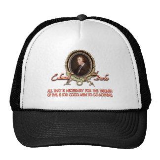 Edmund Burke Quote: Evil Triumphs Trucker Hat