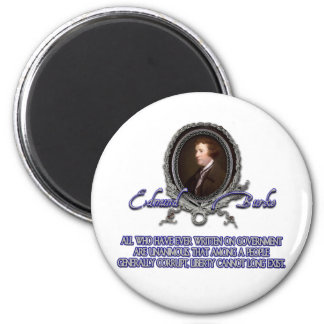 Edmund Burke Quote:  Liberty Among the Corrupt 2 Inch Round Magnet