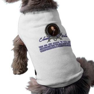 Edmund Burke Quote:  When Bad Men Combine Pet Tshirt