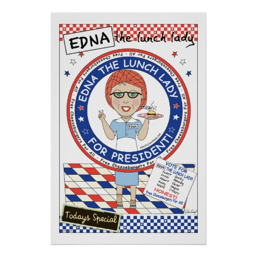 Edna la señora del almuerzo - vote por Edna Poster