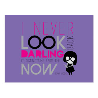 Edna Mode - I Never Look Back Postcard