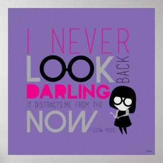 Edna Mode - I Never Look Back Poster