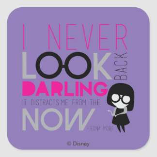 Edna Mode - I Never Look Back Square Sticker