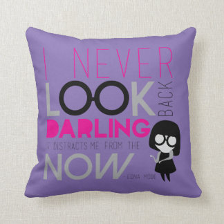 Edna Mode - I Never Look Back Throw Pillow