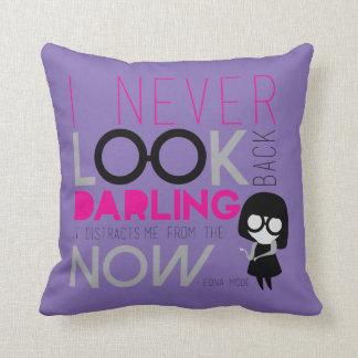 Edna Mode - I Never Look Back Throw Pillow