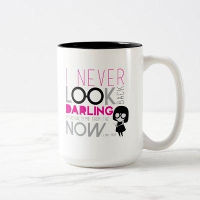 9ce7807c Edna Mode - I Never Look Back T-Shirt | Zazzle.com
