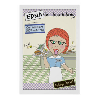 Edna the lunch lady - 100% Nut Free Print