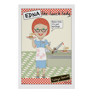 Edna The Lunch Lady Cartoons Poster