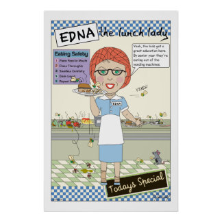 Edna the lunch lady - Vending Poster