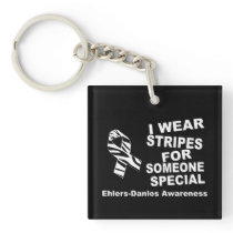 EDS I Wear Stripes For Someone Special Keychains