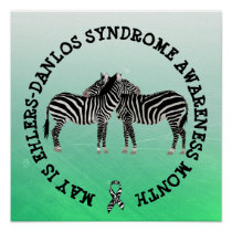 EDS May is Ehlers-Danlos syndrome Awareness Month Poster