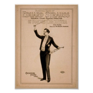 "Eduard Strauss, ""piano de Chickering utilizó"" a Th Poster"