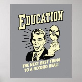Educación: El mejor trato del expediente de la cos Poster
