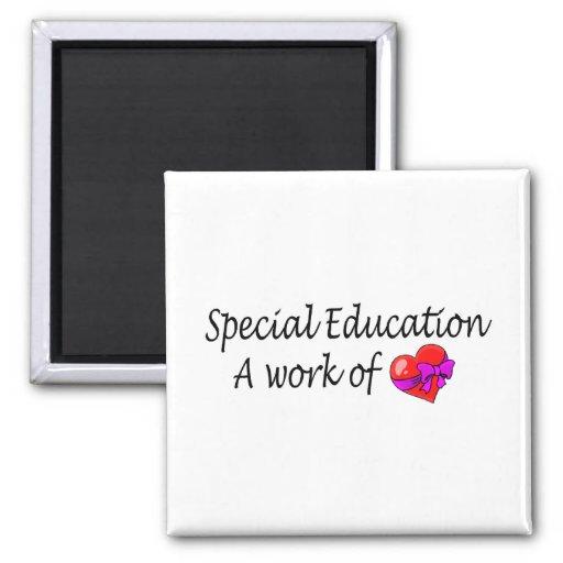 Educación especial, un trabajo del amor imán de frigorifico
