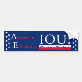 ¡Educadores americanos IOU! Pegatina Para Auto